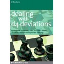 کتاب Dealing with d4 Deviations: Fighting the Trompowsky, Torre, Blackmar-Diemer, Stonewall, Colle and other problem openings