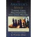 کتاب The Amateur's Mind: Turning Chess Misconceptions into Chess Mastery