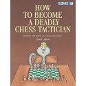 کتاب How to Become a Deadly Chess Tactician