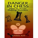 کتاب Danger In Chess -  How to Avoid Making Blunders