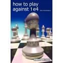 کتاب How to Play Against 1 e4