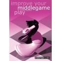 کتاب Improve Your Middlegame Play