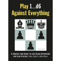 کتاب Play 1d6 Against Everything - A Compact and Ready-to-use Black Repertoire for Club Players
