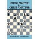 کتاب Chess Master vs. Chess Amateur